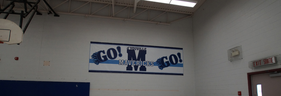 Banner in the gym saying go mavericks go